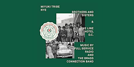 NYE at Brothers And Sisters in The LINE Hotel DC tickets