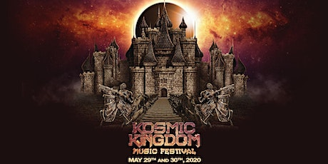 Kosmic Kingdom Music Festival 2020 - Aug 28  &  29 - Des Moines, IA tickets