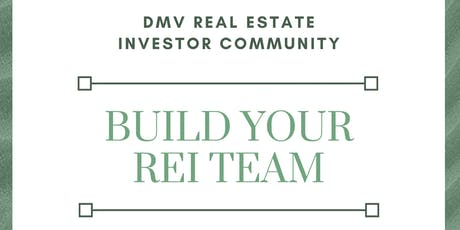 Build Your REI Team - Real Estate Workshop tickets