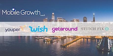 Mobile Growth SF Bay Area w/Youper, Wish, Getaround, & Stitch Fix  at Heap tickets