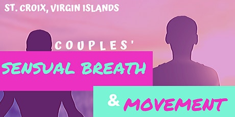 Couples' Sensual Breath and Movement tickets