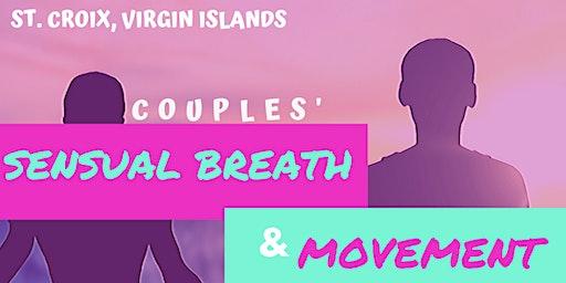 Couples' Sensual Breath and Movement