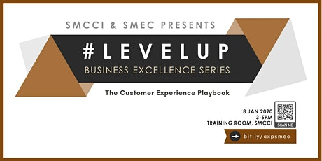 [Level Up: Business Excellence Series] - The Customer Experience Playbook tickets