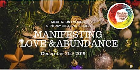 Manifesting Love and Abundance tickets