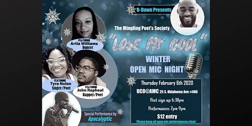 """The Mingling Poet's Society, """"Lose My Cool,"""" Open Mic Night"""