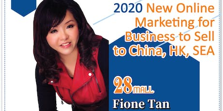 2020 New Online Marketing for Business to Sell to China, HK & SEA tickets
