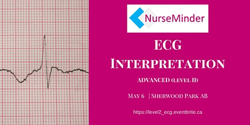 Advanced ECG Interpretation Level 2 YEG