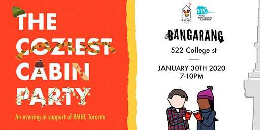 RMHC Toronto YPC presents: The Coziest Cabin Party