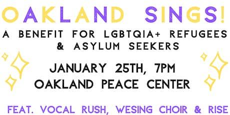 Oakland Sings! A Benefit for LGBTQIA+ Refugees & Asylum Seekers tickets