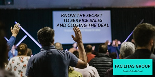 Know the Secrets to Service Sales and Closing the Deal