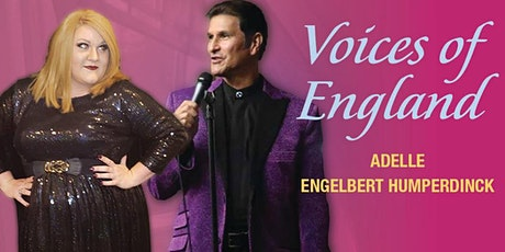 Voices of England  Starring Adele And Engelbert Humperdinck tickets