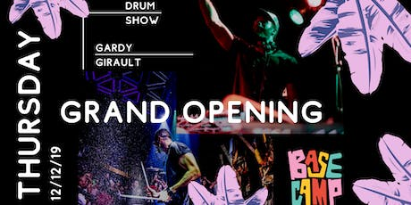 BaseCamp GRAND OPENING with DJ Gardy Girault tickets