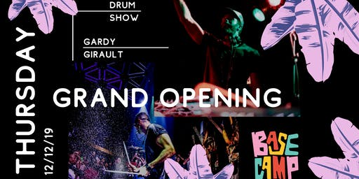 BaseCamp GRAND OPENING with DJ Gardy Girault