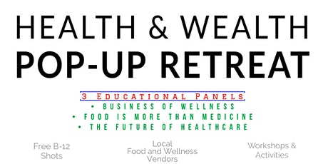 Health & Wealth Pop-Up Retreat tickets