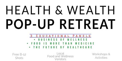 Health & Wealth Pop-Up Retreat