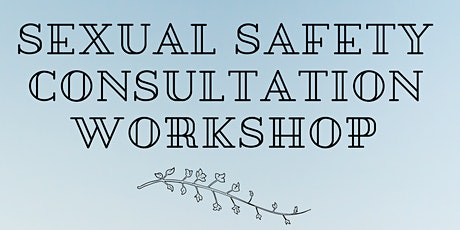Carer Consultation - Sexual Safety tickets