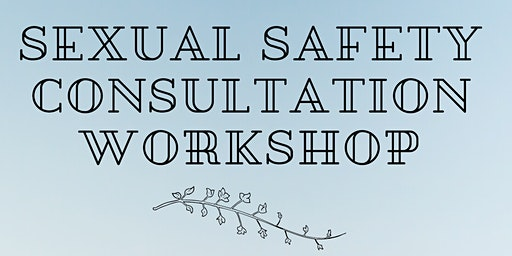 Carer Consultation - Sexual Safety