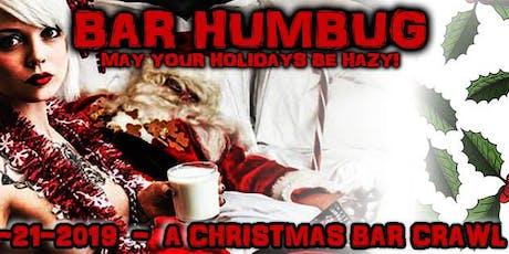 BAR HUMBUG! Bar crawl and toy drive. tickets
