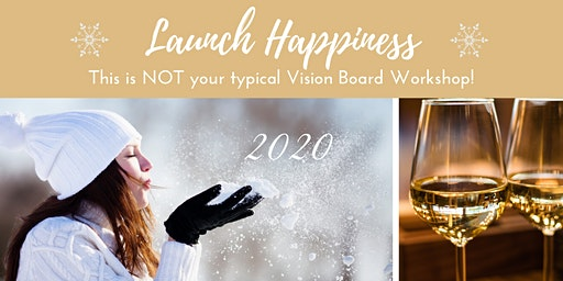 Launch Happiness Vision Board Event
