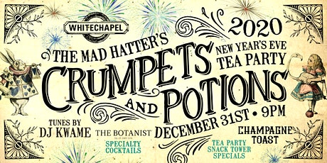 "The Mad Hatter's ""Crumpets & Potions"" NYE Tea Party tickets"