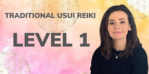TRADITIONAL USUI REIKI level 1