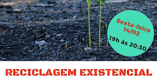 "Palestra Gratuita: ""Reciclagem Existencial."""