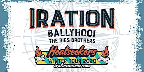 IRATION's Heatseekers Winter Tour wsg Ballyhoo!, Iya Terra, & Rise Brothers tickets