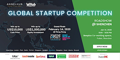 Global Startup Competition - Shenzhen roadshow - AngelHub & WHub tickets