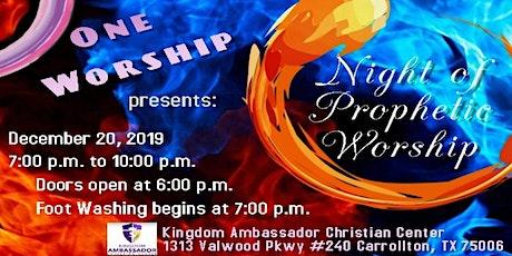 Prophetic Night of Worship tickets
