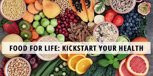 Food For Life: Kickstart Your Health (5-class series)
