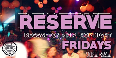 Reserve Fridays tickets