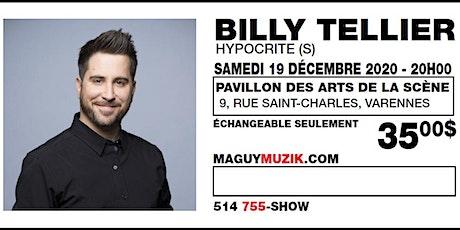 Billy Tellier, humoriste ! Supplémentaire !! billets