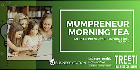Mumpreneurs Morning Tea - March 2020 tickets