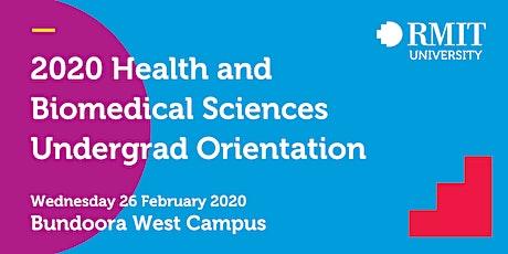 2020 Health and Biomedical Sciences Undergrad Orientation RMIT University tickets