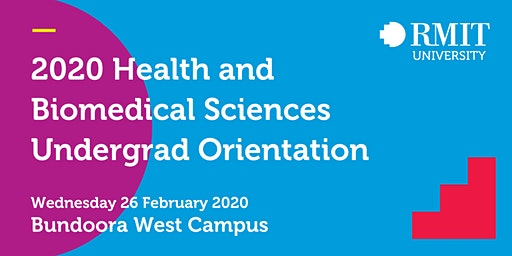 2020 Health and Biomedical Sciences Undergrad Orientation RMIT University