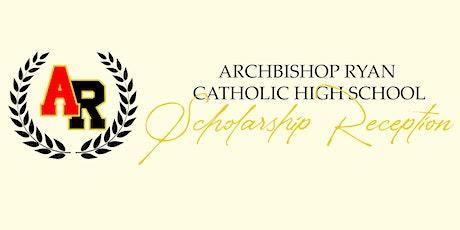 Archbishop Ryan Scholarship Reception & Dinner tickets