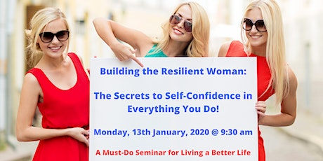 The Secrets to Self-Confidence in Everything You Do! tickets