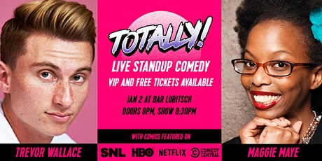 TOTALLY Comedy Show tickets