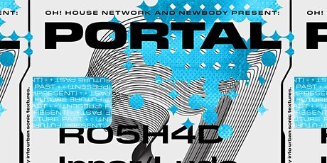 PORTAL:: HOUSE MUSIC TAKE OVER - presented by  OH! HOUSE NETWORK & NEWBODY tickets