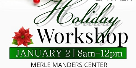 A.I.M.S. Teachers' Holiday Workshop tickets