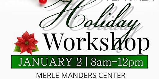 A.I.M.S. Teachers' Holiday Workshop