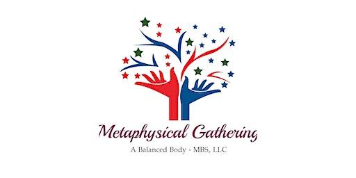 Metaphysical Gathering, December Edition
