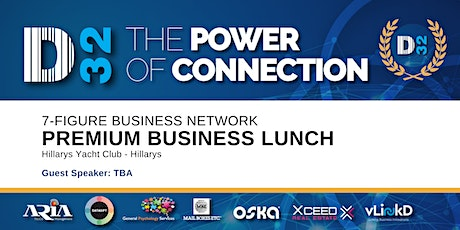 District32 Connect Premium Business Lunch Perth - Thu 26th Mar tickets