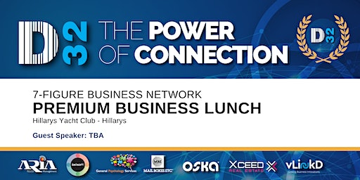 District32 Connect Premium Business Lunch Perth - Thu 26th Mar