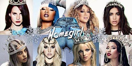 HOMEGIRL ~ The Pop-Divas Party {Ice Queen Winter} tickets