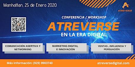 Atreverse en la Era Digital  Conferencia - Workshop (100% en Español) tickets