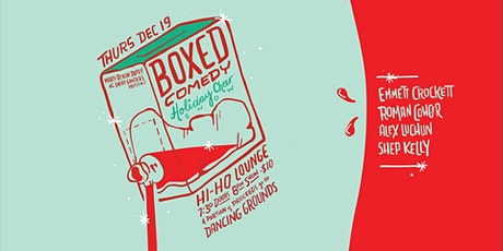 Boxed Comedy Holiday Cheer Show! tickets