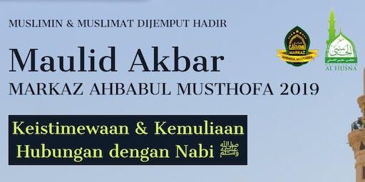 Maulid Akbar Markaz Ahbabul Musthofa 2019