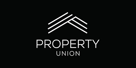 Property Union - Changing the Property Game tickets