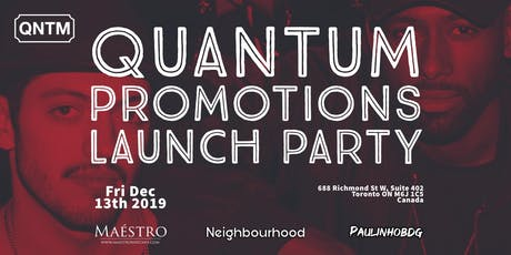 Quantum Promotions Launch Party tickets